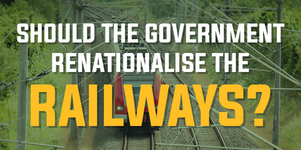 Poll: Should The Government Renationalise The Railways? | April 2016