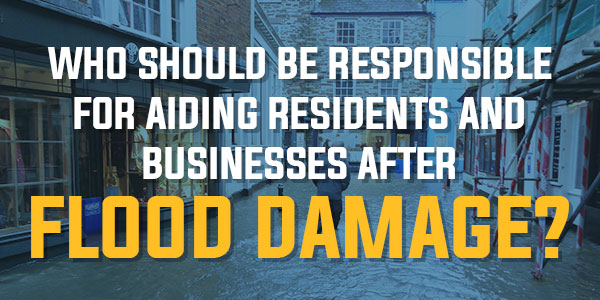 Poll: Who Should Be Responsible For Aiding Residents And Businesses After Flood Damage? | March 2016