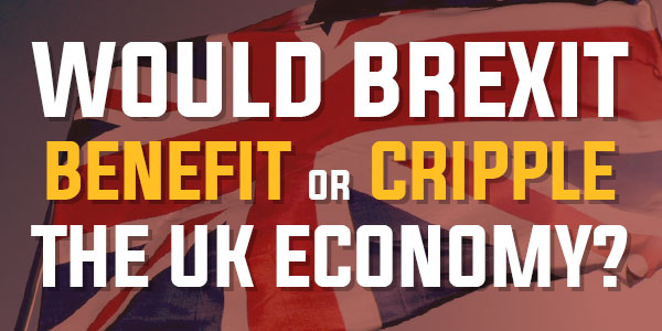 Poll: Would Brexit Benefit Or Cripple The UK Economy? | May 2016